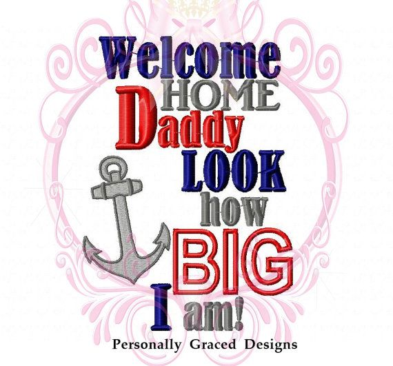 Military Welcome Home Daddy Look How Big I Am with by GracedDesign