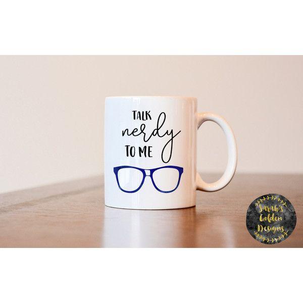Talk Nerdy To Me Mug Funny Mug Nerdy Mug Gift For Nerd
