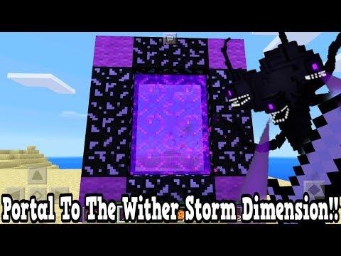 Minecraft How To Make A Portal To The Wither Storm Dimension