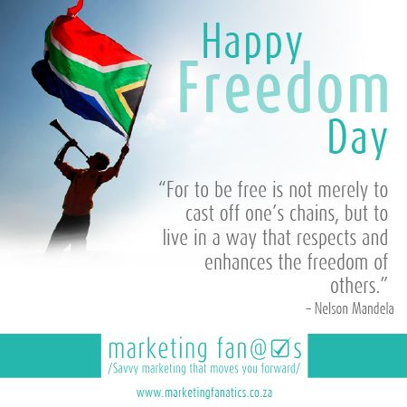 27 April Happy Freedom Day For To Be Free Is Not Merely To Cast Off One S Chains But To Live In A Way That Respects And Enha It Cast Freedom Day