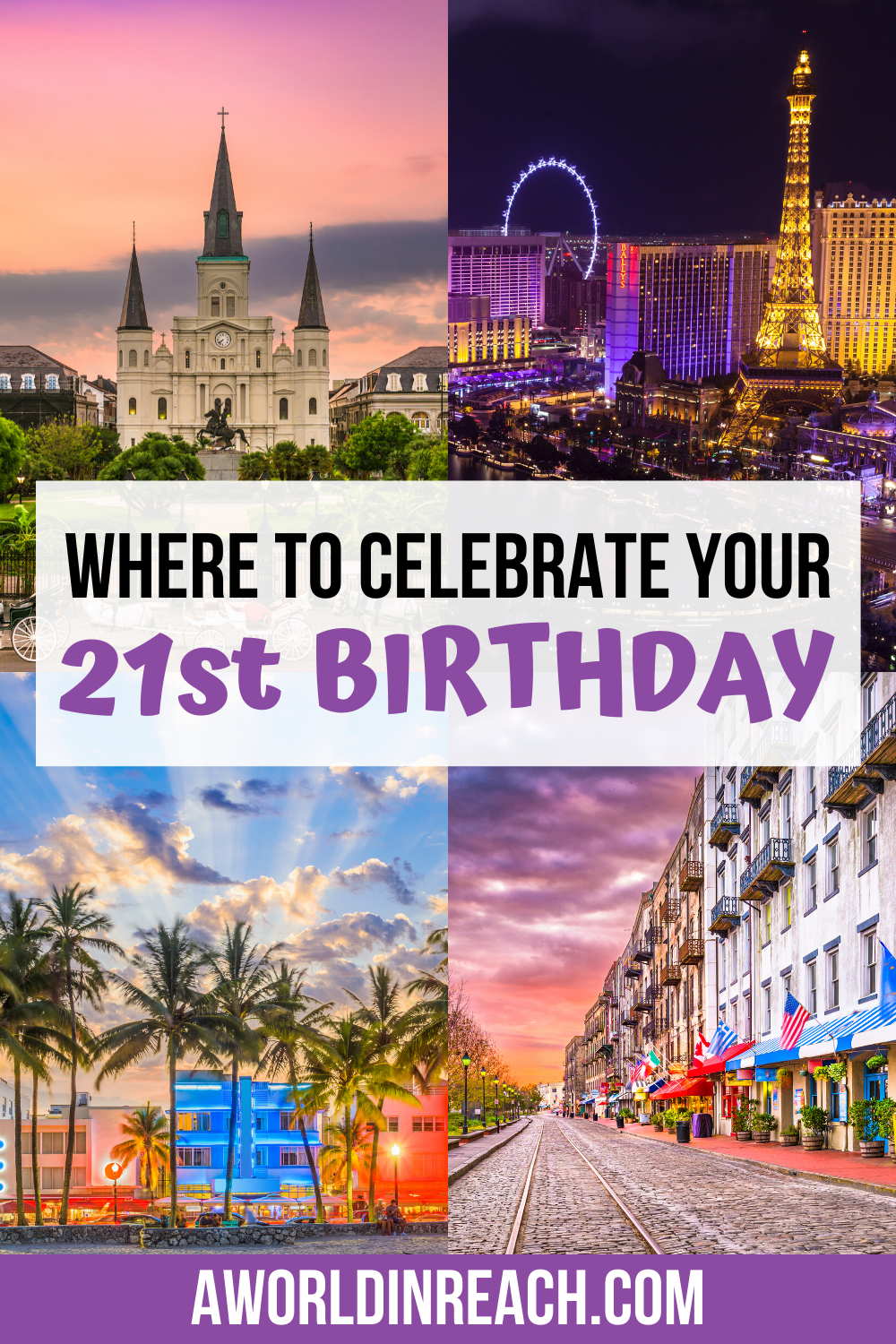 29 Of The Best Places To Celebrate Your 21st Birthday Travel Inspiration Best Places To Travel Travel Blogger