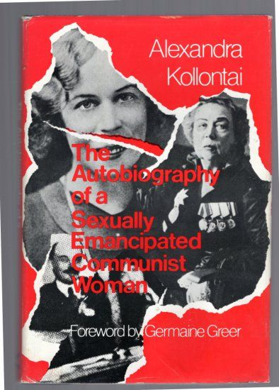 Autobiography Of A Sexually Emancipated Communist Woman By