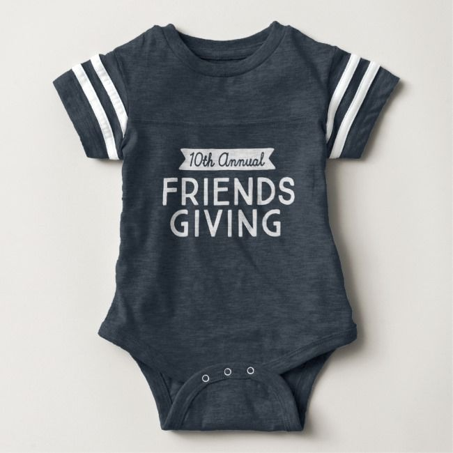 10th Annual Friendsgiving Baby Sport Gear Baby Bodysuit | Zazzle.com