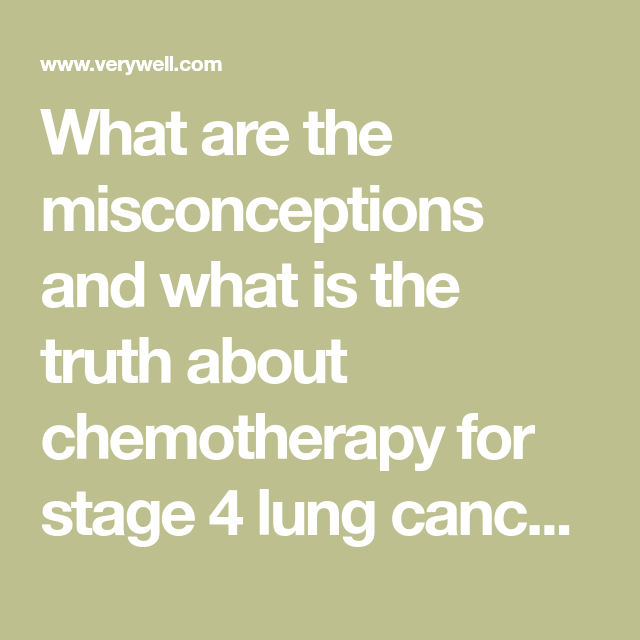 The Truth About Chemotherapy and Radiation for Stage 4 Lung