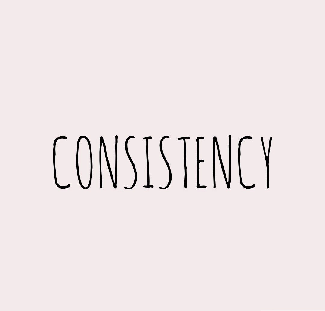 Consistency Is The Focus