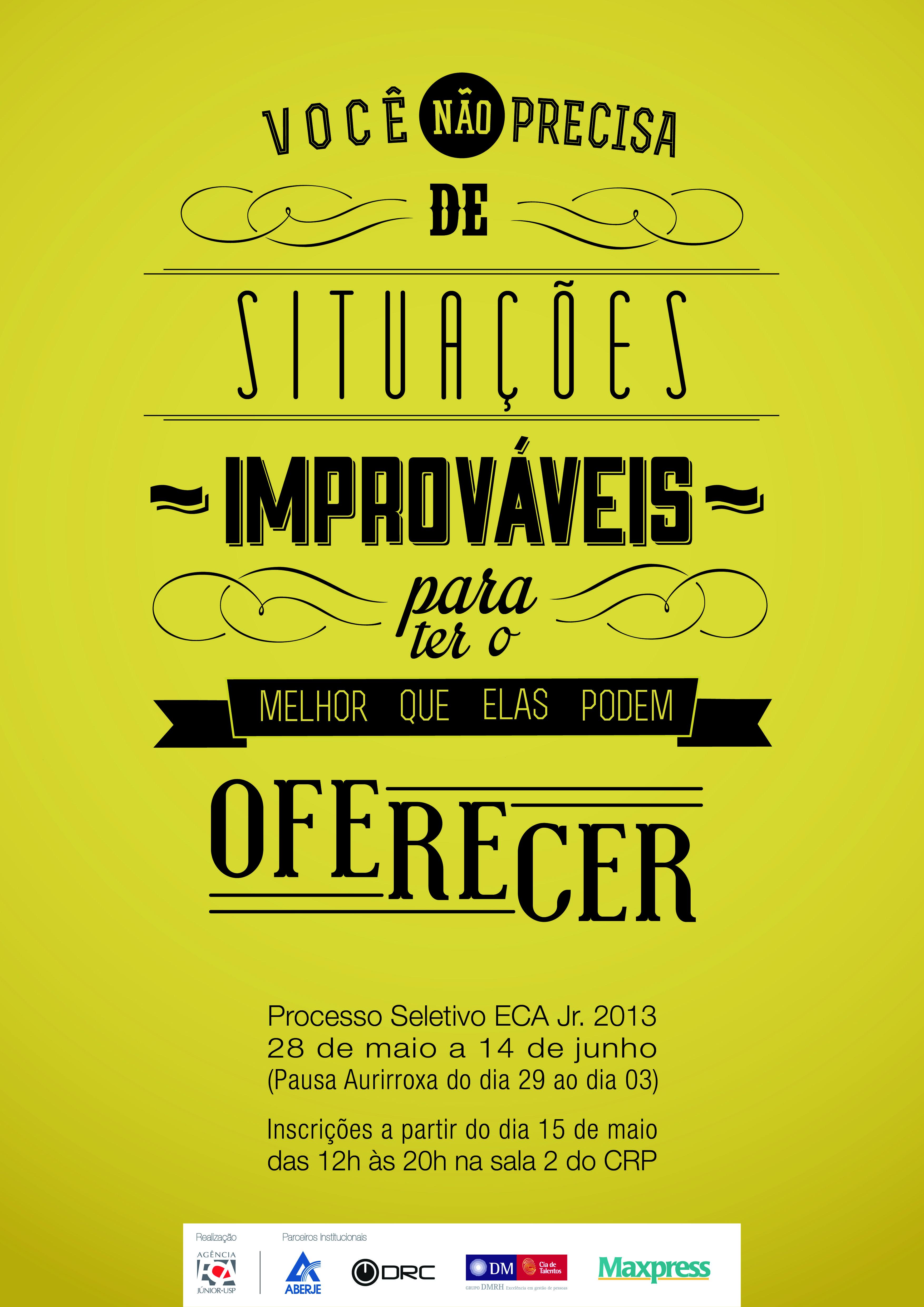 Processo Seletivo ECA Jr. - André Dorea   Design/Layout   Pinterest ...