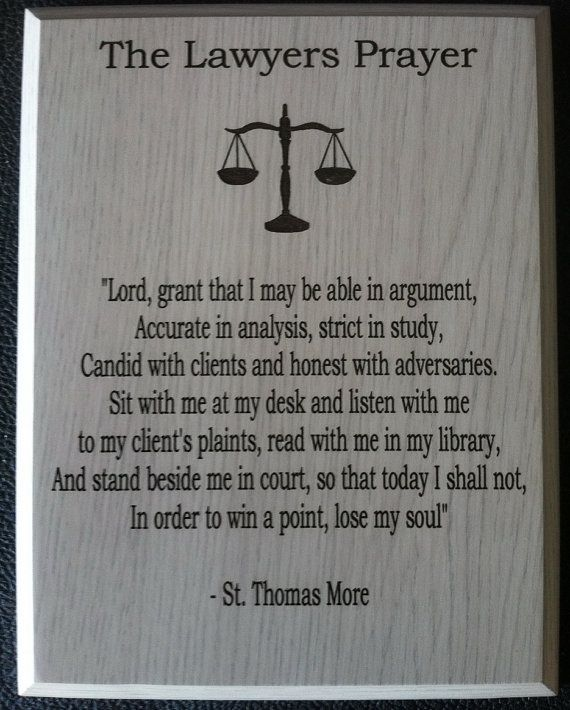 The Lawyers Prayer Office Attorney Stuff Law School Humor Lawyer Quotes Law School