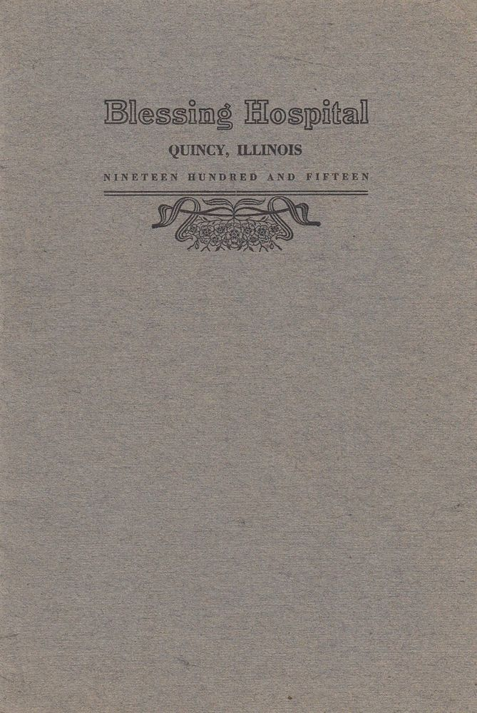1915 Blessing Hospital School For Nurses Quincy Il Annual Report