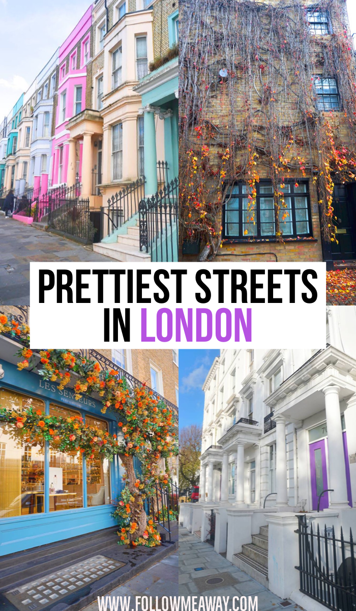10 Prettiest Streets In London Map To Find Them London Travel London Places Visit London