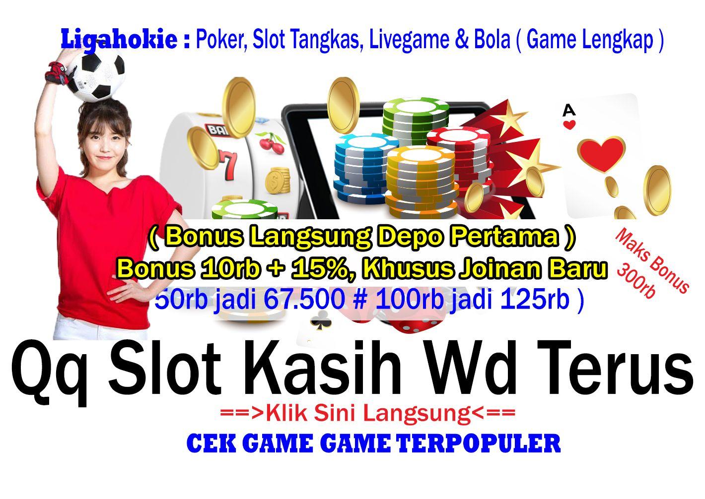 Qq Slot Kasih Wd Terus Bonus 10rb 15 Member Baru Slot Agen Bandar