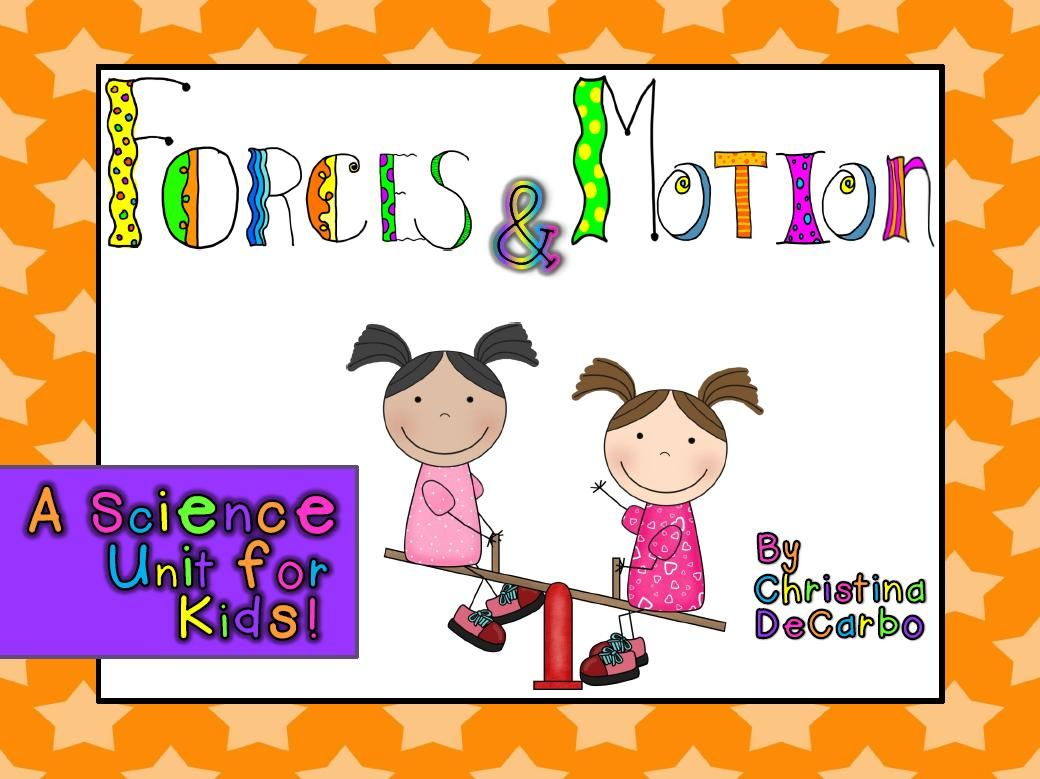 Miss Decarbo Force Amp Motion Science Unit For Kids