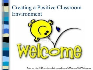 Creating a Positive Classroom Environment Structuring the