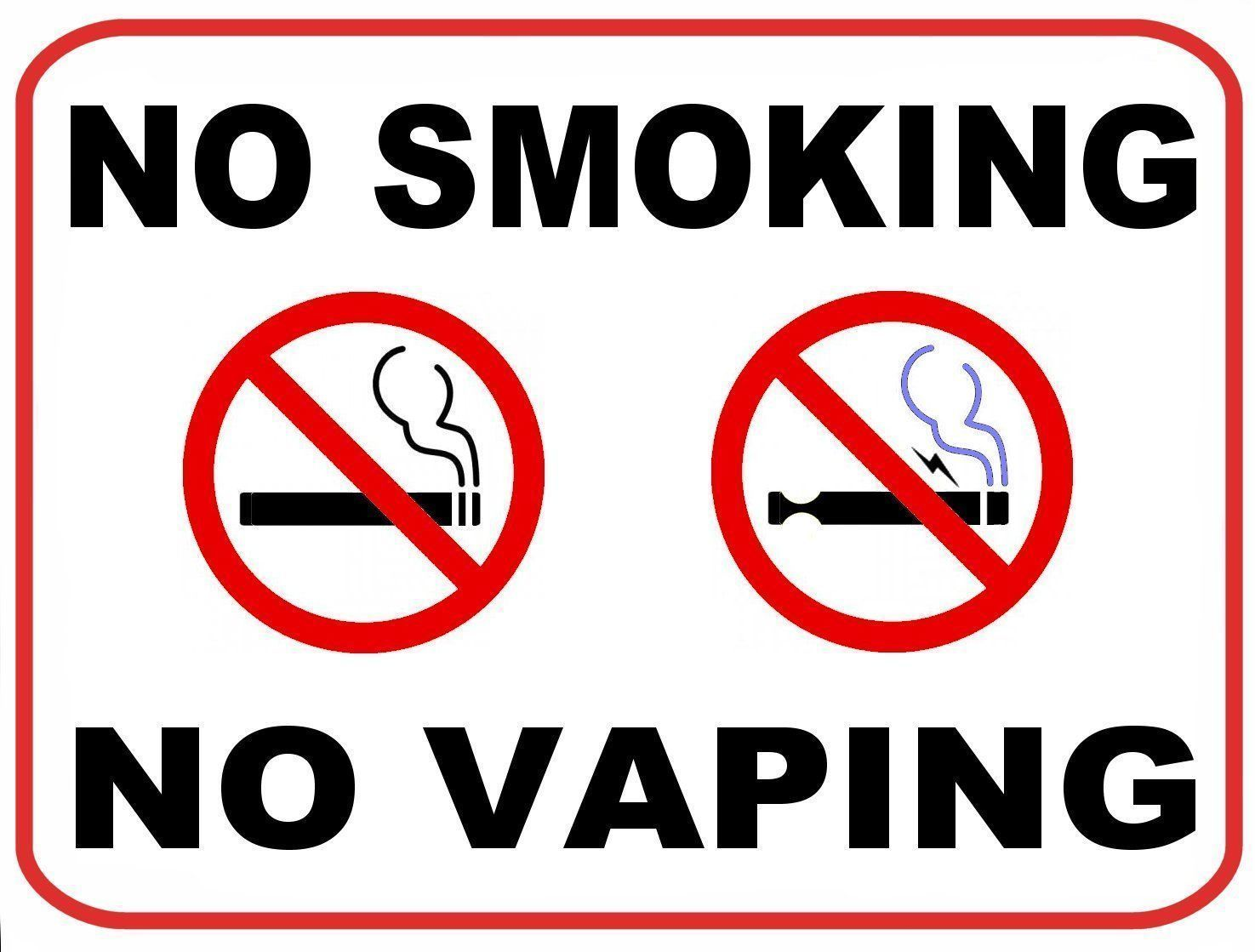 "Pcscp ""No Smoking No Vaping"" 9 X 11 5 Laminated Funny Sign"