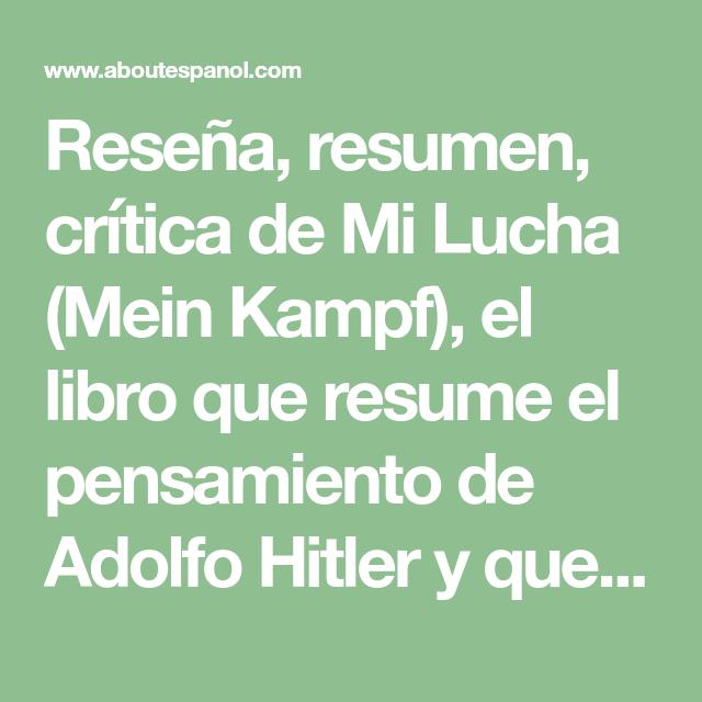 Reseña Resumen Crítica De Mi Lucha Mein Kampf El Libro Que