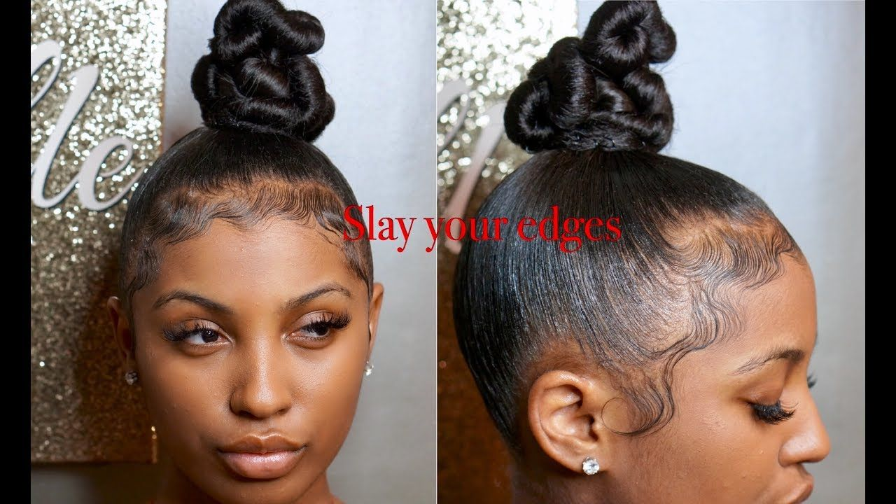 How To Slay Your Edges Reloaded W Twisty Top Knot Bun Video