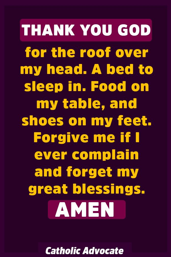 Thank You God For The Roof Over My Head A Bed To Sleep In Food On My Table And Shoes On My Feet Prayer For Forgiveness Christian Quotes Prayer Prayer Quotes