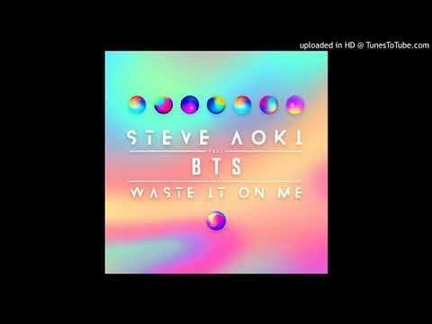 Steve Aoki Ft Bts 방탄소년단 Waste It On Me