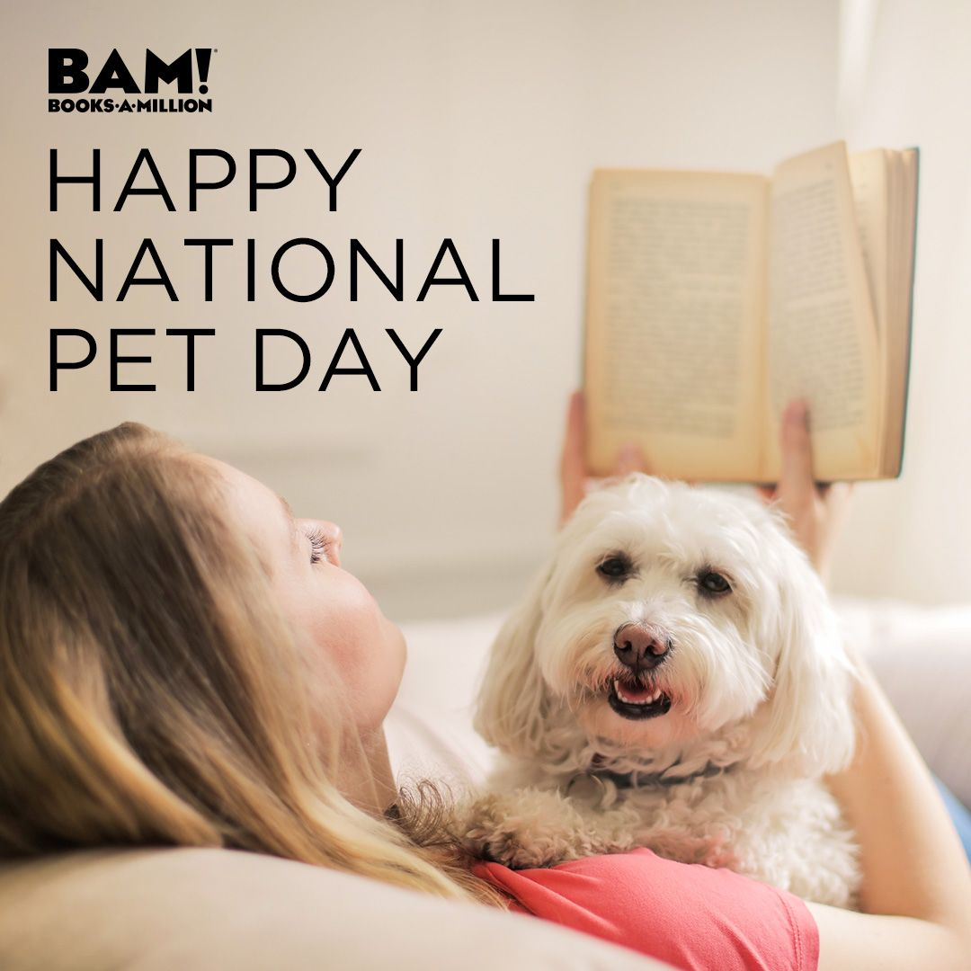 Pin By Books A Million On More National Pet Day Pet Day Pets