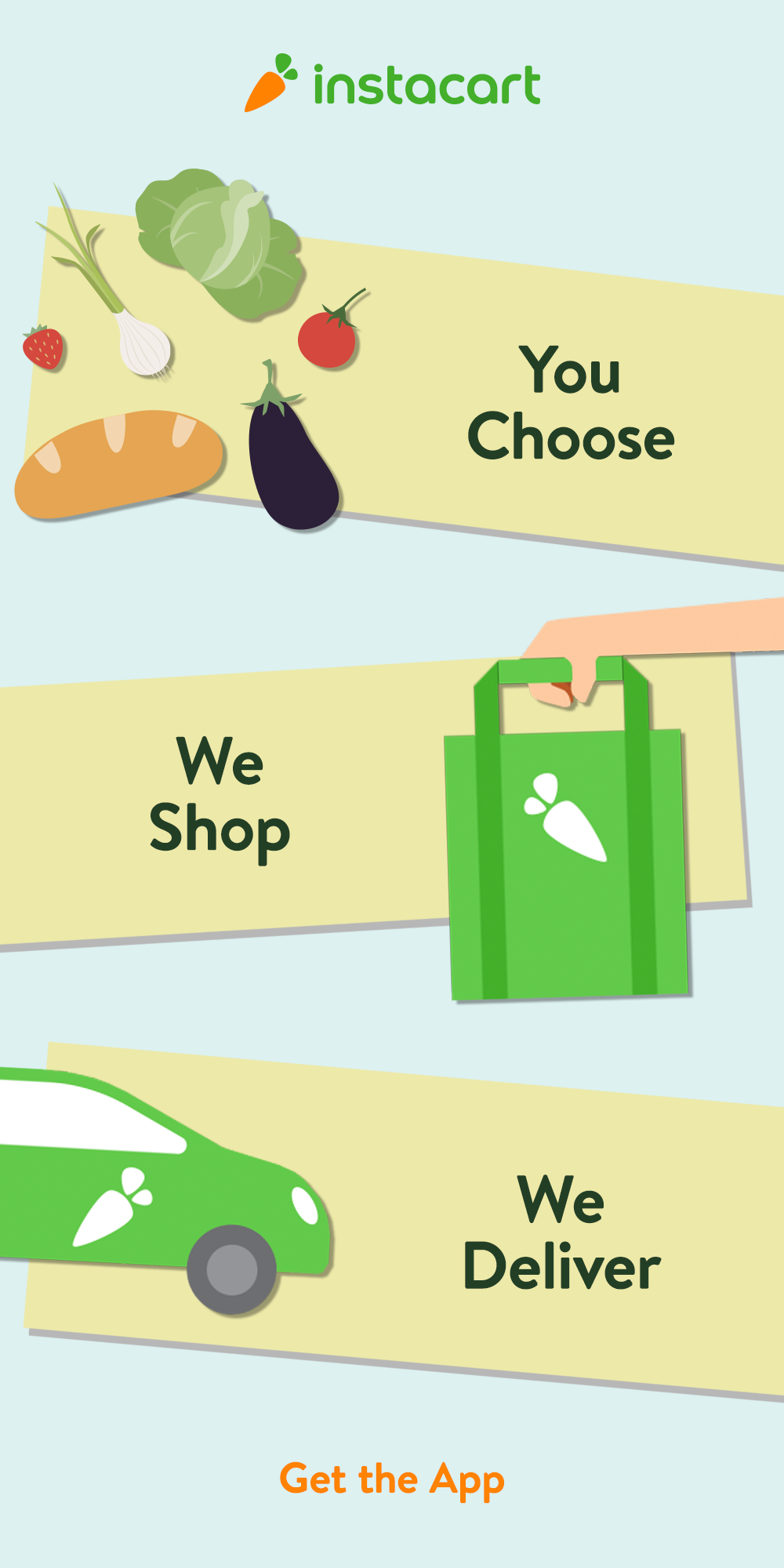 Skip the supermarket and get the app instead. Instacart