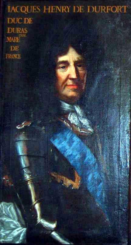 jacques henri i de durfort 1er duc de duras mar chal de france 1625 1704 3e marquis de. Black Bedroom Furniture Sets. Home Design Ideas