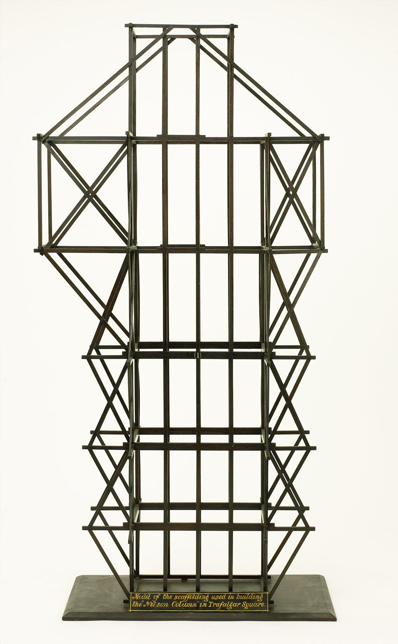 Model for the scaffolding used to erect Nelson's Column in Trafalgar Square in 1843