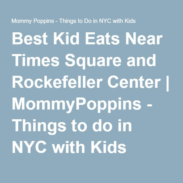 Things To Do With Kids Near Rockerfeller Cetner