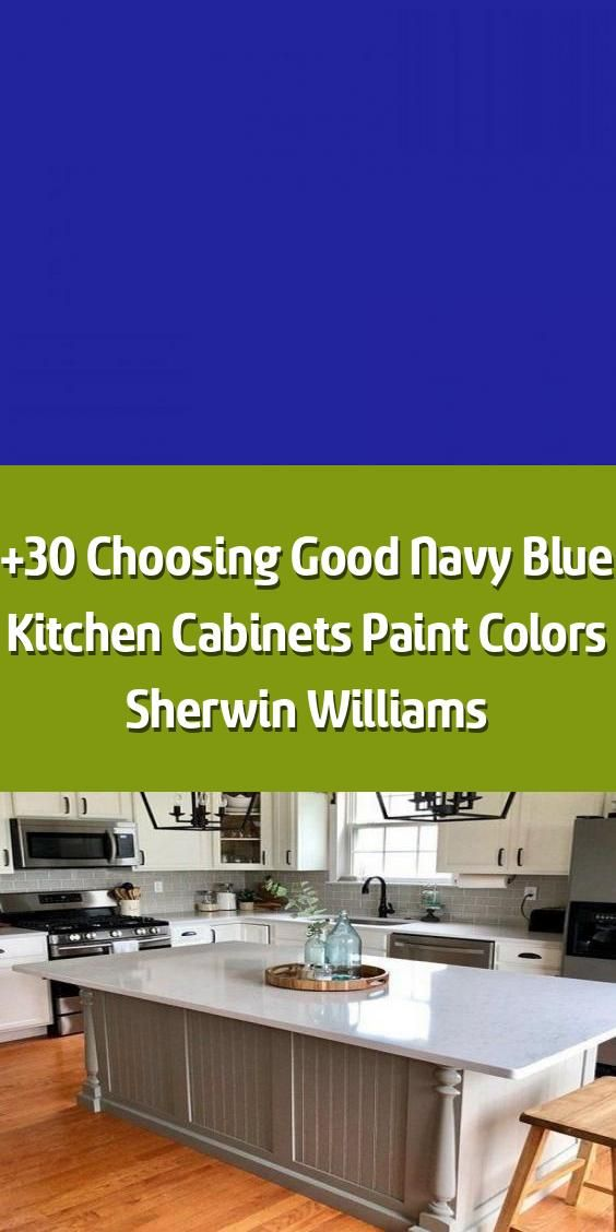 Best 30 Choosing Good Navy Blue Kitchen Cabinets Paint Colors 640 x 480