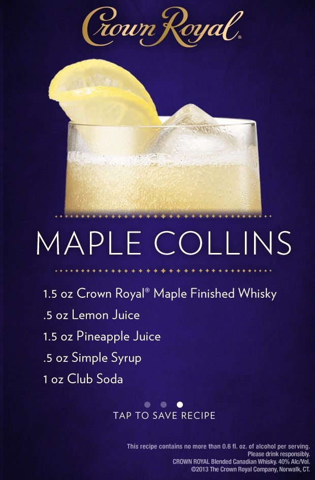 Crown royal maple collins drink and food recipes pinterest crown royal maple collins forumfinder Images