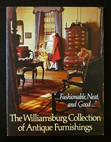 Williamsburg Collection of Antique Furnishings by Colonia... https://www.amazon.com/dp/0879350172/ref=cm_sw_r_pi_dp_x_I99HybPKZSE4F