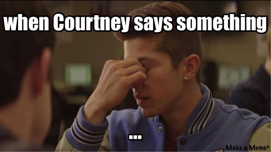 Courtney 13 Reasons Why 13 Reasons Why Memes Thirteen Reasons