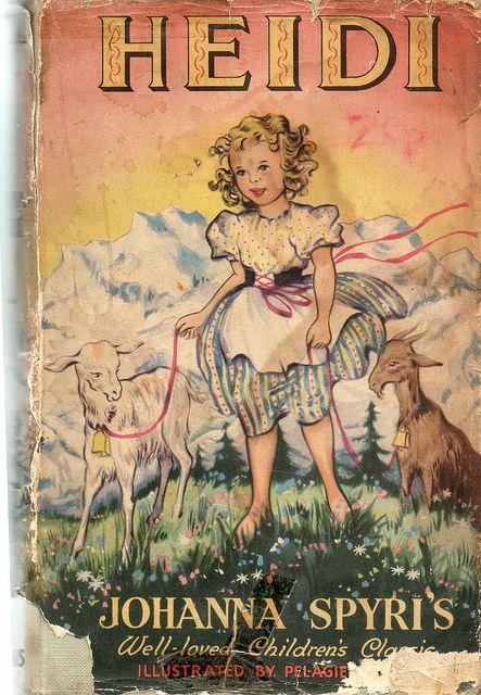 Heidi Favorite Childhood Book Books A New Home Paraphrased From By Johanna Spyri