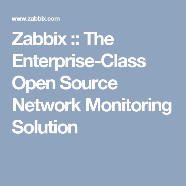 Zabbix :: The Enterprise-Class Open Source Network Monitoring