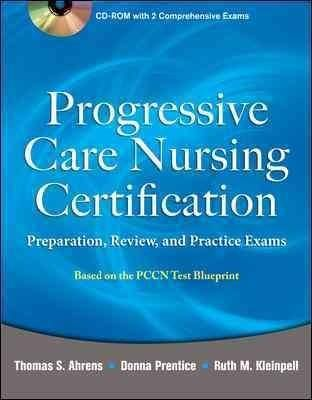 Progressive Care Nursing Certification: Preparation, Review, and ...