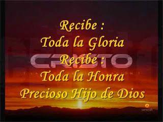 α Jesus Nuestro Salvador ω Recibe Toda La Gloria Recibe Toda La Honra Precio La Gloria Hija De Dios Musica Cristiana