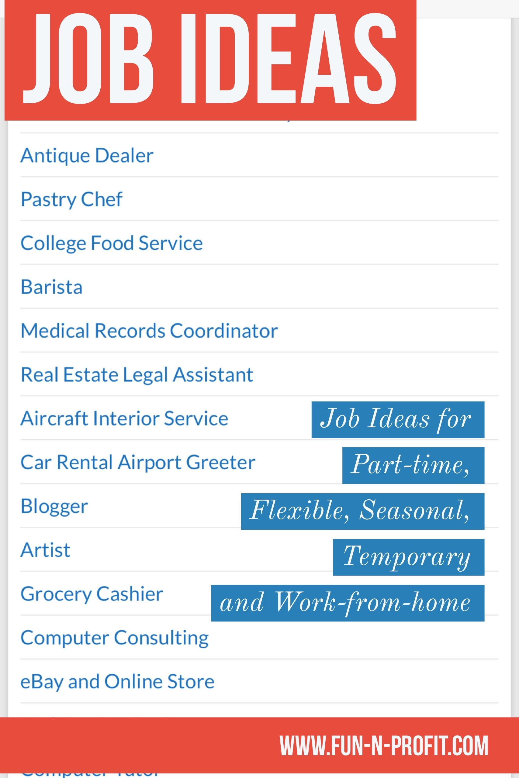 part time job ideas like barista medical records coordinator real estate legal assistant aircraft interior service car rental airport greeter blogger