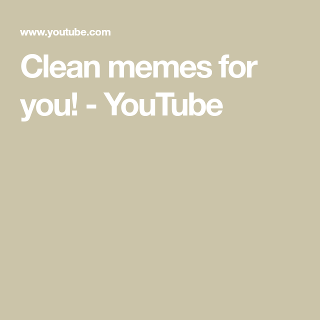 Clean Memes For You Youtube Clean Memes Memes Disney Records
