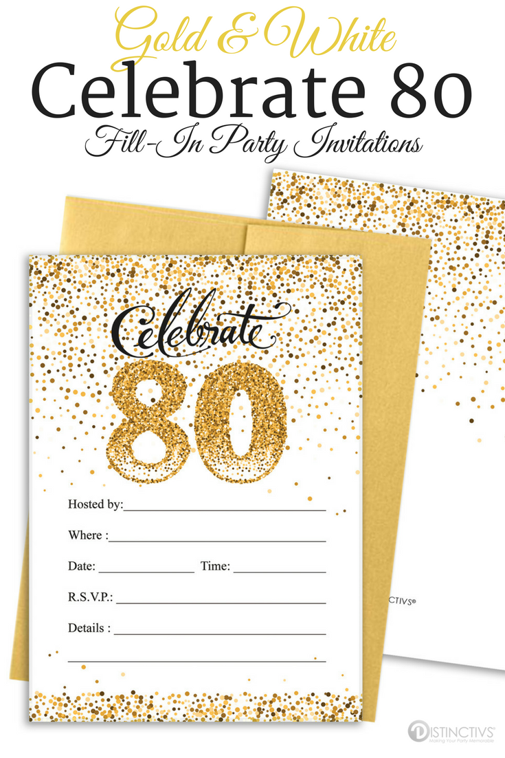 White And Gold Celebrate 80 Party Invitations With Self Sealing Envelopes Are Perfect For 80th Birthday Parties