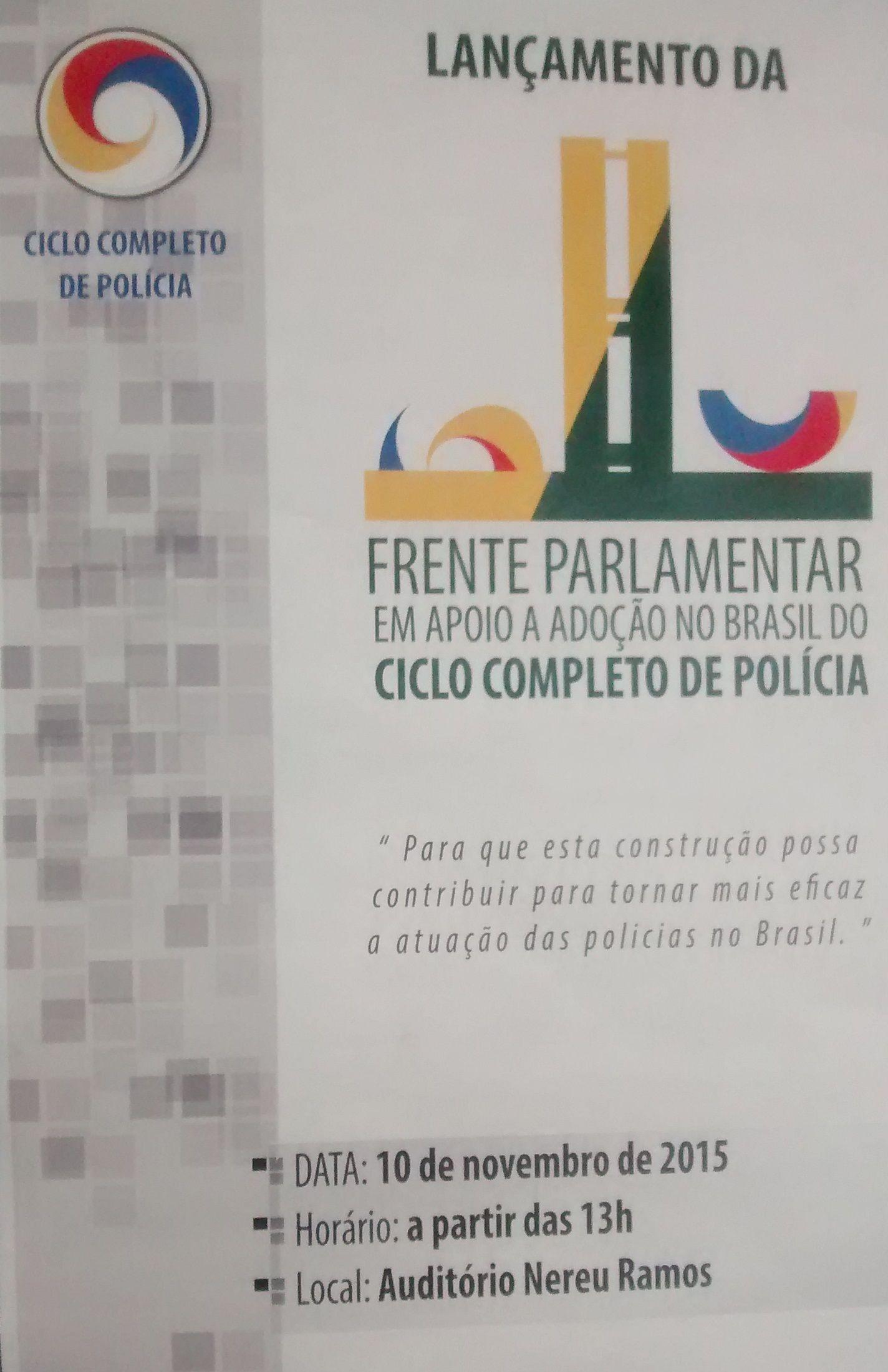 SINDIPOL/DF - CCJC promove debate sobre a adoção no Brasil do Ciclo Completo de Polícia