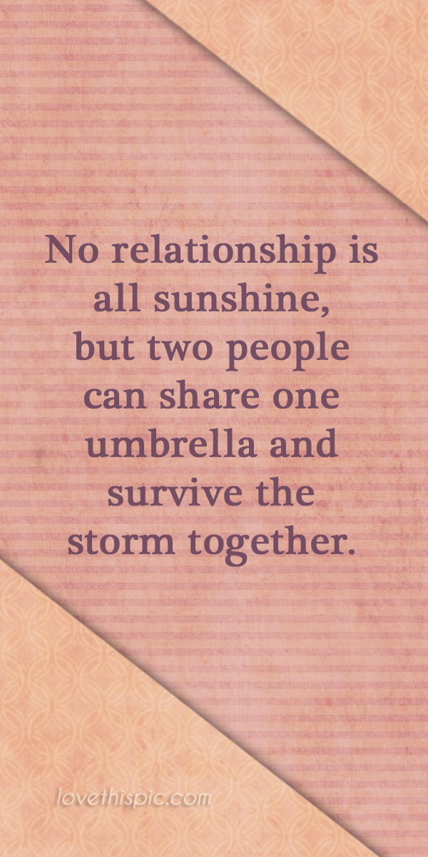 No relationship love relationships truth inspirational