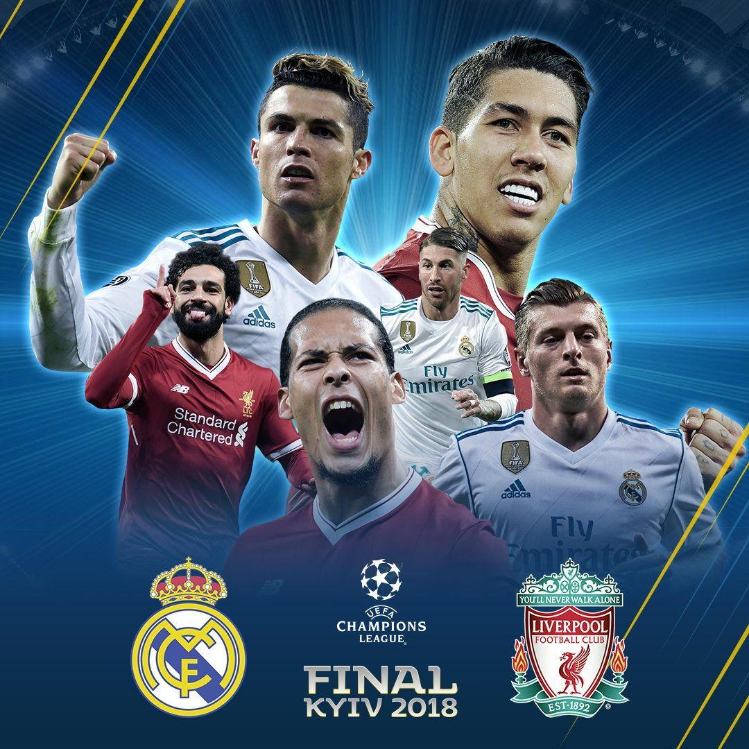 Real Madrid Vs Liverpool UCL Final (Preview, Starting XI