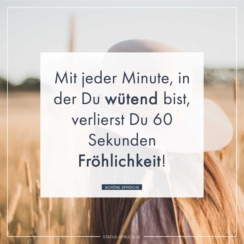 Mit jeder Minute, in der Du wütend bist, verlierst Du 60