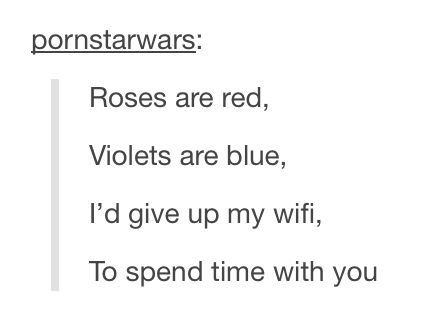 Roses Are Red Wifi Edition Pick Up Lines Funny Funny Tumblr Posts Tumblr Funny