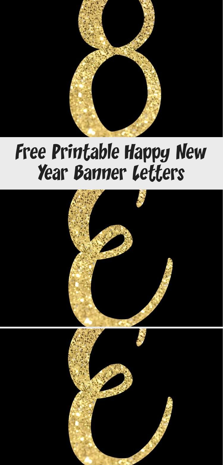 Free Printable Happy New Year Banner Letters. New Year ...
