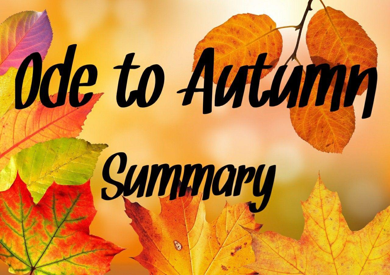 To Autumn By John Keat Ode Summary