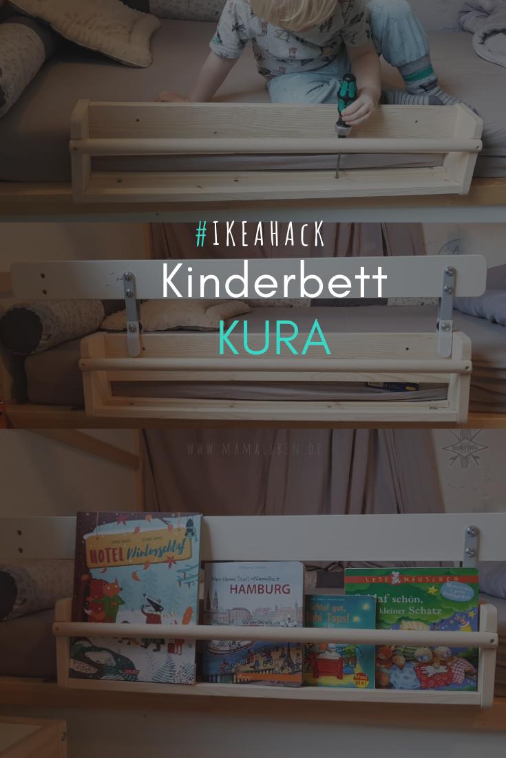 Wissenswertes über das Kinderbett KURA von Ikea inkl. Hack #kinderzimmermädchen