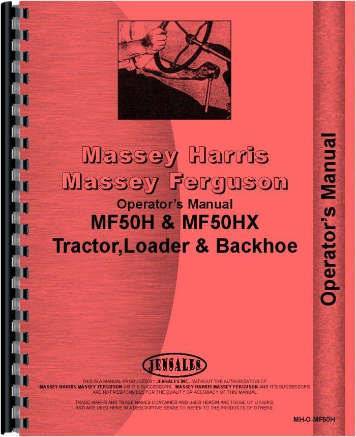 Massey Ferguson 50HX Tractor Loader Backhoe Operators Manual