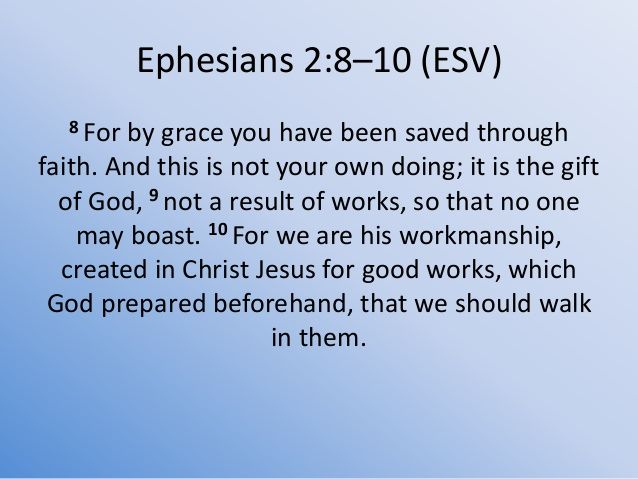 The Gift Ephesians 2 8 10 Ephesians Ephesians 2 10