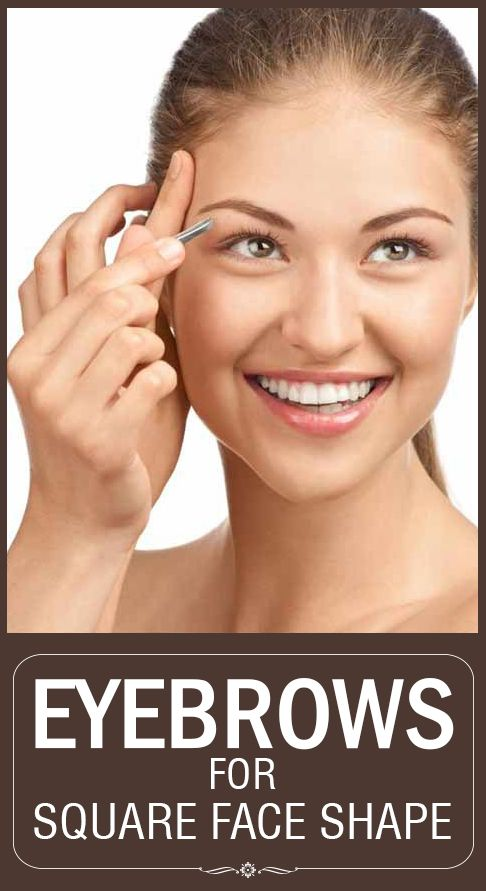 Eyebrows For Square Face Shape   Square faces, Face beauty ...