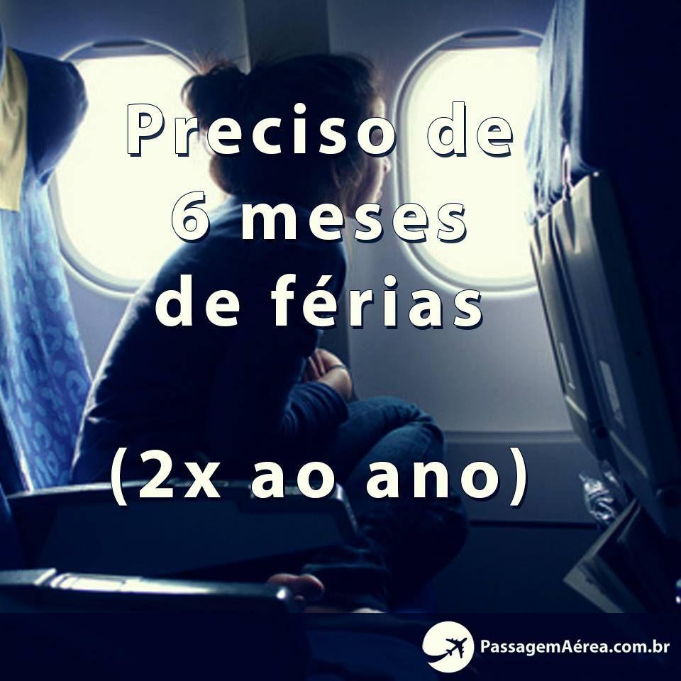 Preciso de 6 meses de férias. http://www.passagemaerea.com.br/?utm_source=pinterest_medium=link_campaign=pinterest