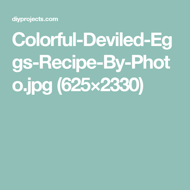 Colorful-Deviled-Eggs-Recipe-By-Photo.jpg (625×2330)